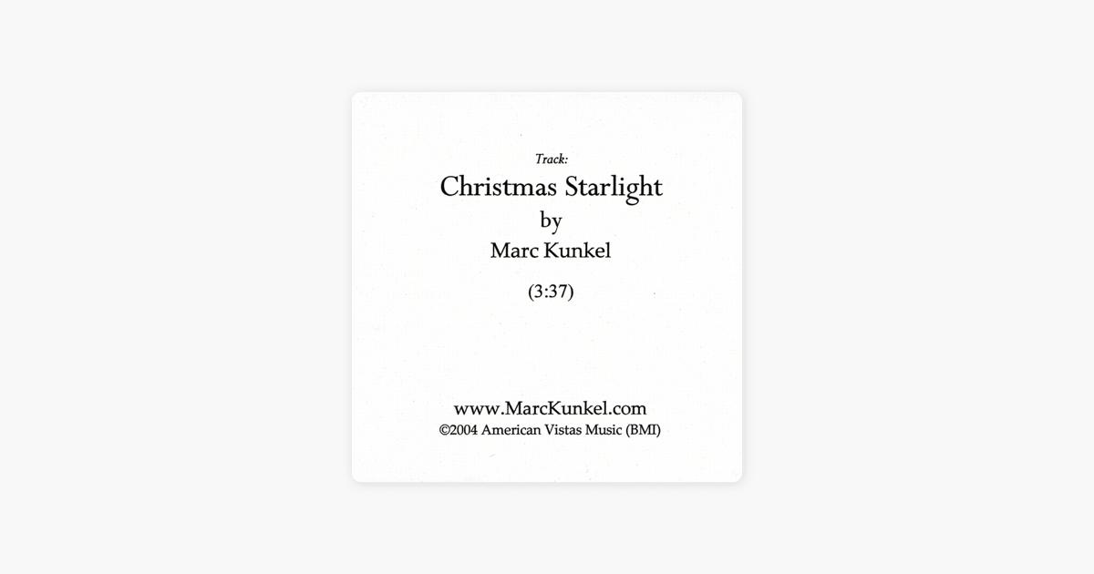 Christmas Starlight by Marc Kunkel