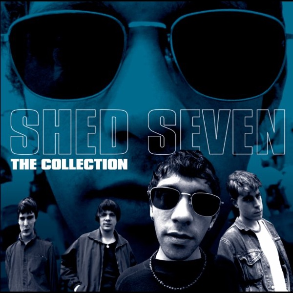 The Collection by Shed Seven on Apple Music