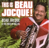 Beau Jocque, The Zydeco Hi-Rollers - When You Think About Me