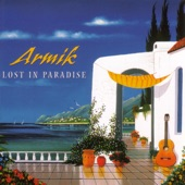 Armik - Lost In Paradise