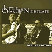 Little Charlie & the Nightcats - My Next Ex-Wife