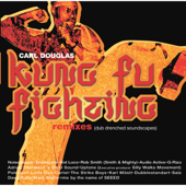 Kung Fu Fighting (Dave Ruffy/Mark Wallis Remix) - Carl Douglas