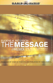 The Message/Remix: The New Testament in Contemporary Language (Unabridged) audiobook