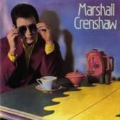 Marshall Crenshaw (Remastered)