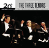 20th Century Masters: The Three Tenos - Millennnium Collection - The Three Tenors