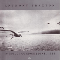 Anthony Braxton - 19 (Solo) Compositions, 1988 artwork
