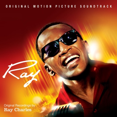 Ray (Soundtrack from the Motion Picture) - EP - Ray Charles
