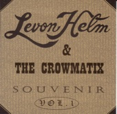 Levon Helm & The Crowmatix - 300 Lbs.