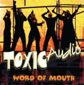 Toxic Audio - You Can't Stop The Beat