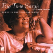 Big Time Sarah And The BTS Express - You Don't Love Me Baby