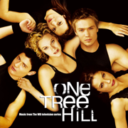 One Tree Hill (Soundtrack from the TV Show) - Multi-interprètes