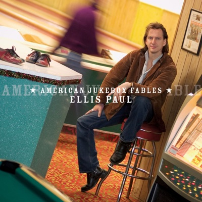 American Jukebox Fables - Ellis Paul