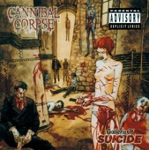 Cannibal Corpse - Disposal of the Body