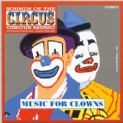 Sounds of the Circus - Circus Marches, Vol. 25 - Sounds of the Circus South Shore Concert Band - Sounds of the Circus South Shore Concert Band