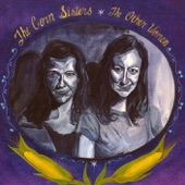 Corn Sisters - 90 Miles an Hour