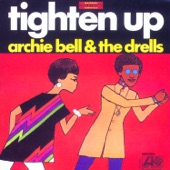 Archie Bell and The Drells - Tighten Up(Pt. 1)