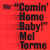 Mel Tormé - Comin' Home Baby!  artwork