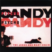 The Jesus and Mary Chain - Taste of Cindy
