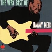 Jimmy Reed - Honest I Do