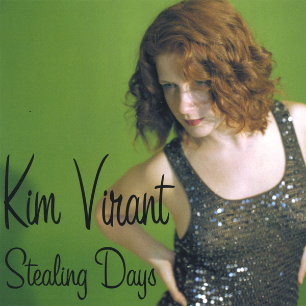 Stealing Days by Kim Virant