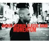 Joshua Redman Elastic Band - Sweet Nasty