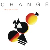 Change - The Glow of Love (LP Version)