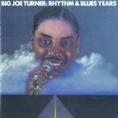 Big Joe Turner - World of Trouble