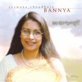 Rezwana Choudhury Bannya - Kotha Hotey Shunte Jeno Pai