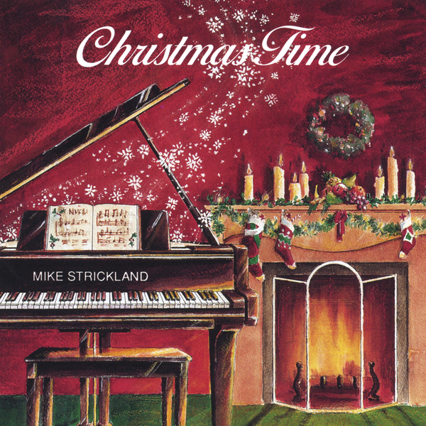 Christmas Time by Mike Strickland