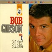 Bob Gibson - Well, Well, Well