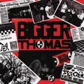 Bigger Thomas - Chaos