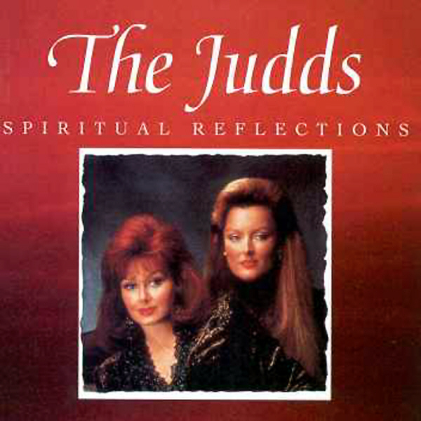 ‎Spiritual Reflections by The Judds