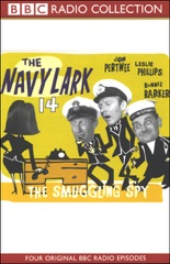 The Navy Lark, Volume 14: The Smuggling Spy (Original Staging Fiction)