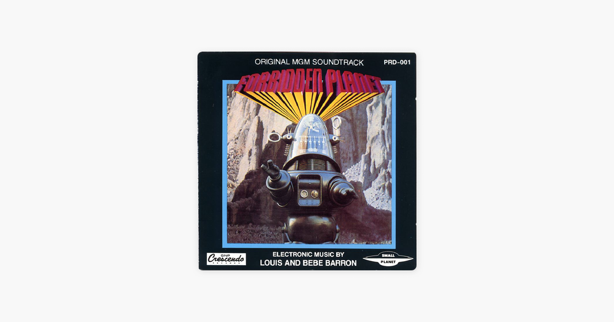 Forbidden Planet (Original MGM Soundtrack) by Louis and Bebe Barron