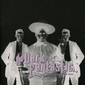 The Dark Fantastic - You Wore Red, I Wore Black
