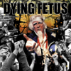 Dying Fetus - Destroy the Opposition artwork