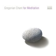 Gregorian Chant for Meditation - Alberto Turco & Nova Schola Gregoriana - Alberto Turco & Nova Schola Gregoriana