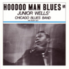 Junior Wells' Chicago Blues Band - Hoodoo Man Blues  artwork