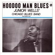 Hoodoo Man Blues - Junior Wells' Chicago Blues Band - Junior Wells' Chicago Blues Band