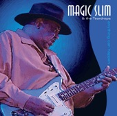 Magic Slim & The Teardrops - I Need Lovin'