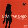 Lupin the Third: Stolen Lupin (Original Sound Track) - 大野雄二