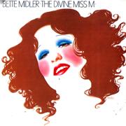 The Divine Miss M - Bette Midler - Bette Midler