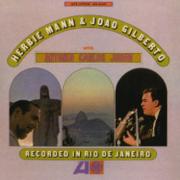 Recorded In Rio de Janerio - Antônio Carlos Jobim, Herbie Mann & João Gilberto - Antônio Carlos Jobim, Herbie Mann & João Gilberto