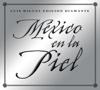 Mexico en la Piel (Edicion Diamante) - Luis Miguel