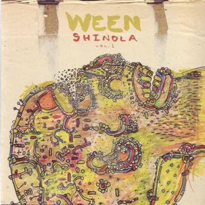 Shinola, Vol.1 - Ween