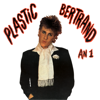 An 1 - Plastic Bertrand