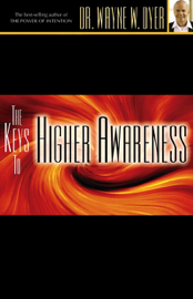 The Keys to Higher Awareness (Original Staging Nonfiction) audiobook