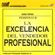 Hugo Tapias - La Excelencia del Vendedor Profesional [The Excellence of the Professional Salesman] (Texto Completo) (Unabridged)
