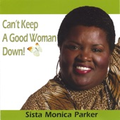 Sista Monica - Show Me What You're Working With