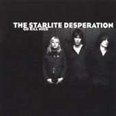 The Starlite Desperation - Go Kill Mice